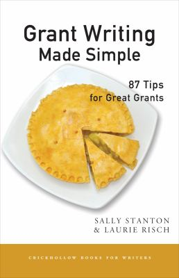 Grant Writing Made Simple: 87 Tips for Great Grants 9781933987088