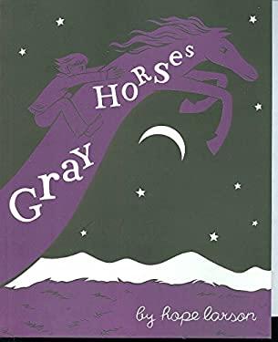 Gray Horses 9781932664362