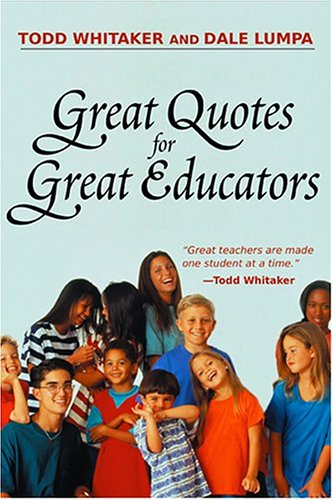 Great Quotes for Great Educators 9781930556829