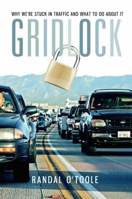 Gridlock: Why We're Stuck in Traffic and What to Do about It 9781935308232