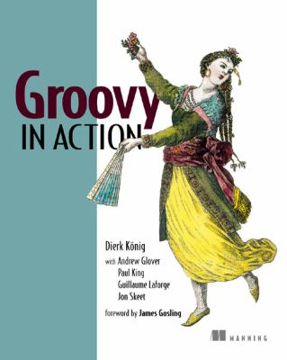 Groovy in Action 9781932394849