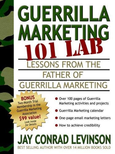 Guerrilla Marketing 101 Lab: Lessons from the Father of Guerrilla Marketing 9781933596181