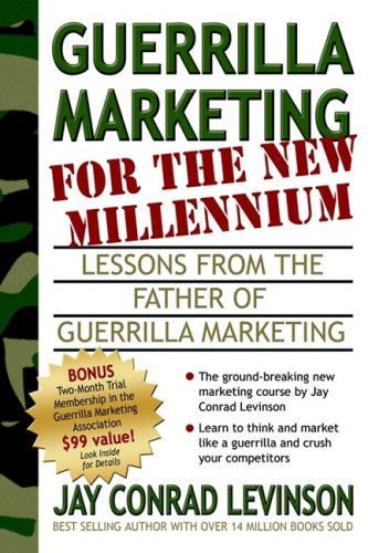 Guerrilla Marketing for the New Millennium: Lessons from the Father of Guerrilla Marketing 9781933596075