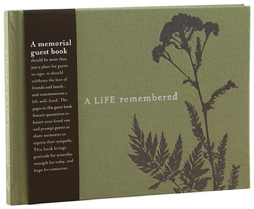 A Life Remembered: A Memorial Guest Book