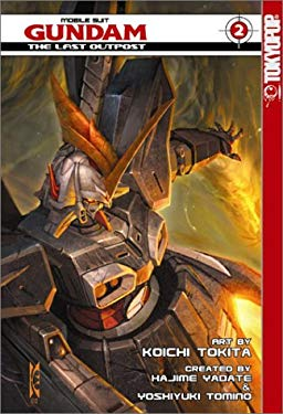 Gundam Wing: The Last Outpost (G-Unit) Volume 2 9781931514828