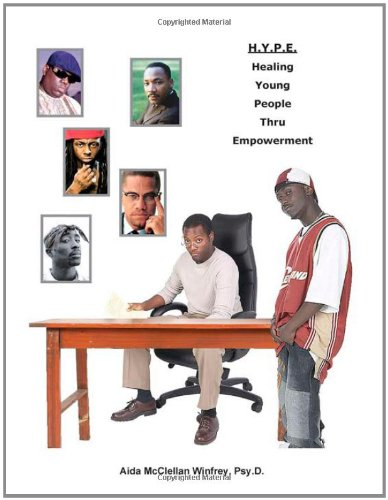 H.Y.P.E. (Healing Young People Thru Empowerment): A Hip-Hop Therapy Program for Black Teenage Boys 9781934155202