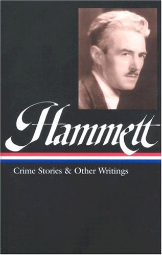 Hammett Crime Stories and Other Writings 9781931082006