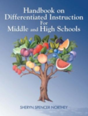 Handbook on Differentiated Instruction for Middle & High Schools 9781930556935