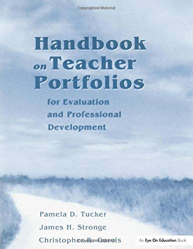 Handbook on Teacher Portfolios for Evaluation and Professional Development [With CDROM] 9781930556324