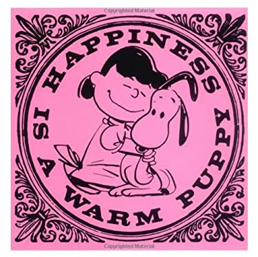 Happiness Is a Warm Puppy 9781933662077