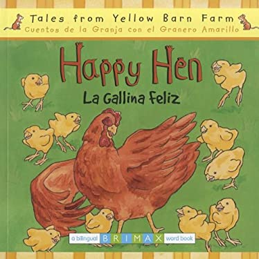 Happy Hen/La Gallina Feliz 9781933581477