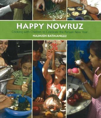Happy Nowruz: Cooking with Children to Celebrate the Persian New Year [With Cookie Cutter] 9781933823164
