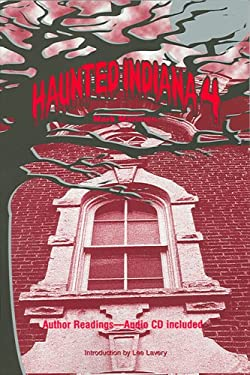 Haunted Indiana 4 [With CD] 9781933272054