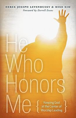 He Who Honors Me 9781935018261