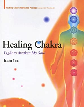 Healing Chakra: Light to Awaken My Soul [With CD] 9781932843101
