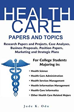 Health Care Papers and Topics: For College Students in Health Care Related Majors 9781936085088