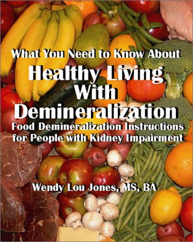 Healthy Living with Demineralization 9781931055581