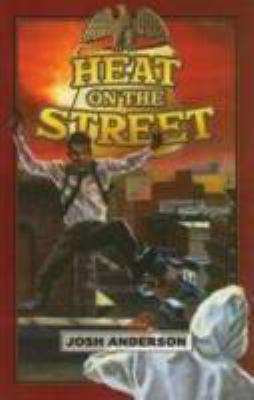 Heat on the Street 9781934713945