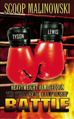 Heavyweight Armageddon!: The Tyson-Lewis Championship Battle 9781934841167