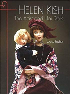 Helen Kish: The Artist and Her Dolls 9781932485363