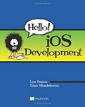 Hello! IOS Development 9781935182986