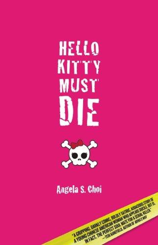 Hello Kitty Must Die 9781935562030