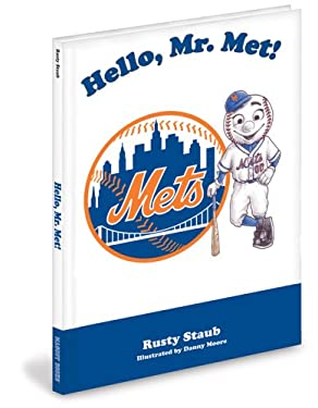 Hello, Mr. Met 9781932888829