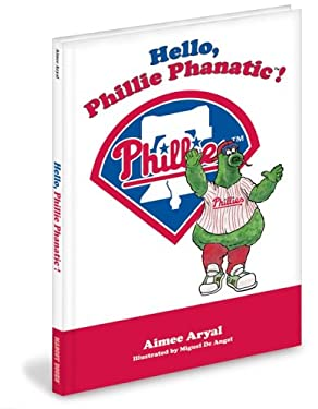 Hello Phillie Phanatic 9781932888850