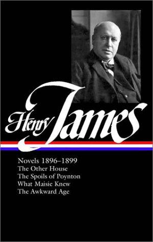 Henry James: Novels 1896-1899 9781931082303
