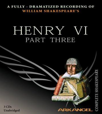 Henry VI, Part Three 9781932219142