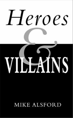 Heroes and Villains 9781932792928
