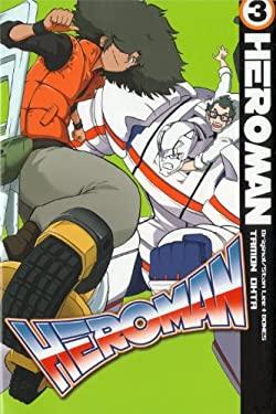 Heroman, Volume 3 9781935654667