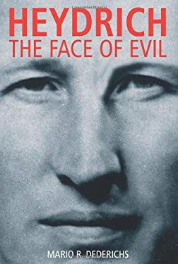 Heydrich: The Face of Evil 9781935149125