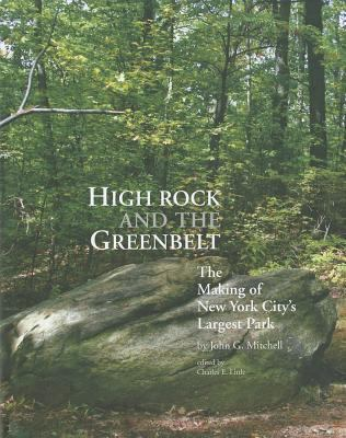 High Rock and the Greenbelt: The Making of New York City's Largest Park 9781935195207