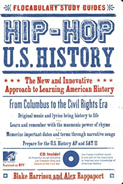 Hip-Hop U.S. History: The New and Innovative Approach to Learning American History [With Audio CD] 9781933662350