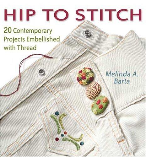 Hip to Stitch 9781931499606