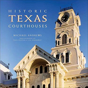 Historic Texas Courthouses 9781931721745