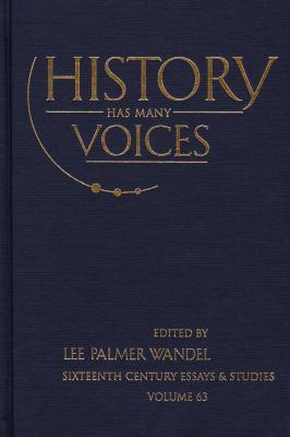 History Has Many Voices 9781931112178
