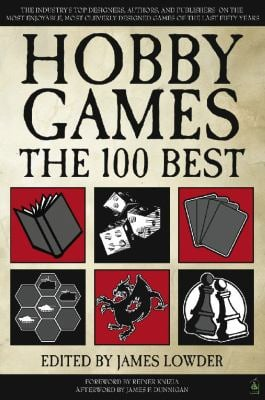 Hobby Games: The 100 Best 9781932442960