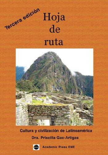 Hoja de Ruta: Cultura y Civilizacisn de Latinoamirica 9781930879485