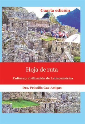 Hoja de Ruta: Cultura y Civilizacion de Latinoamerica 9781930879539