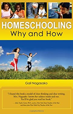 Homeschooling: Why and How 9781937293468