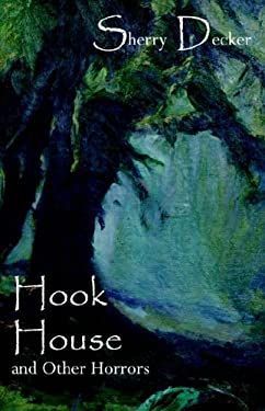 Hook House and Other Horrors 9781933511092
