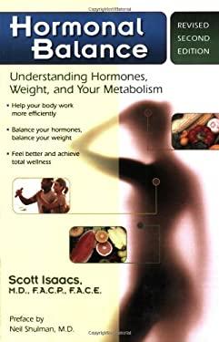 Hormonal Balance: Understanding Hormones, Weight, and Your Metabolism 9781933503042