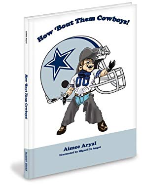 How 'Bout Them Cowboys! 9781932888904