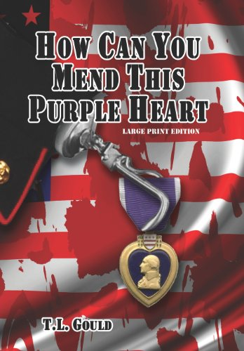 How Can You Mend This Purple Heart 9781935271062