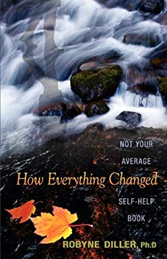 How Everything Changed 9781936718009