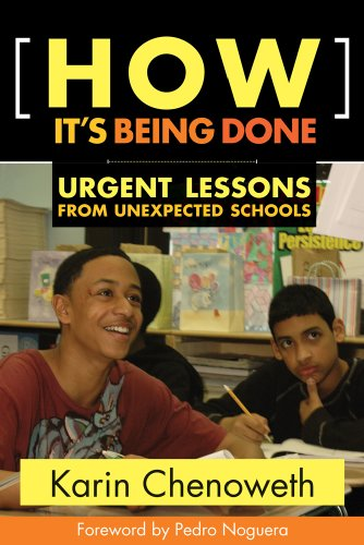 How It's Being Done: Urgent Lessons from Unexpected Schools 9781934742280