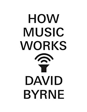 How Music Works 9781936365531