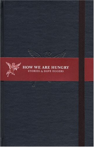 How We Are Hungry 9781932416138